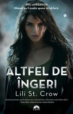 leda-altfel-de-ingeri-vol-1-lili-st-crow-5024e36aebb13
