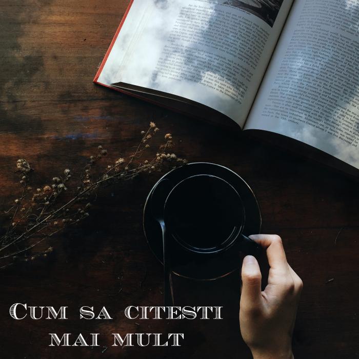 cum sa citesti mai mult sfaturi pentru a face din citit un obicei