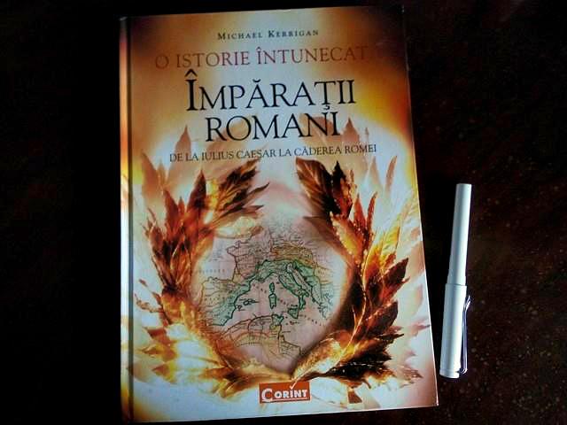 imparatii romani de la iulius caesar la caderea romei o istorie intunecata michael kerringan