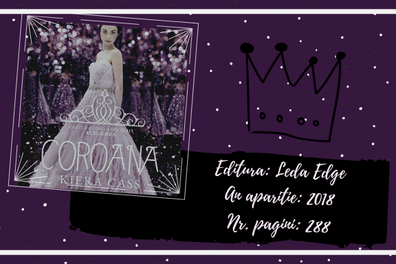 "Coroana"" – Kiera Cass (Volumul V Seria ""Alegerea"")  a95e99cae3f"