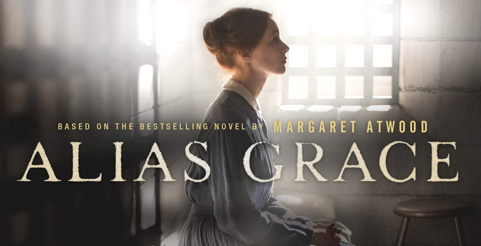 Read Margaret Atwood's 'Alias Grace' before you watch it on ...